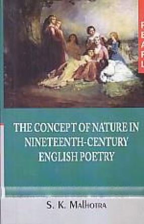 The Concept of Nature in Nineteenth-Century English Poetry
