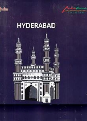 Hyderabad: Facets of a Fascinating City