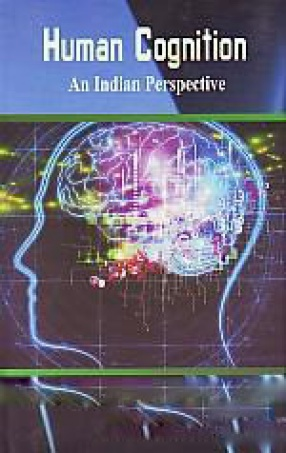 Human Cognition: an Indian Perspective