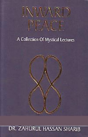 Inward Peace: a Collection of Mystical Lectures