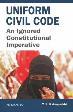 Uniform civil Code: an Ignored Constitutional Imperative