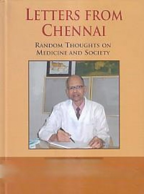 Letters From Chennai: Random Thoughts on Medicine and Society