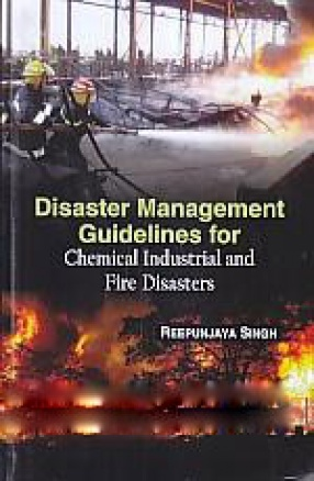 Disaster Management Guidelines for Chemical Industrial and Fire Disasters