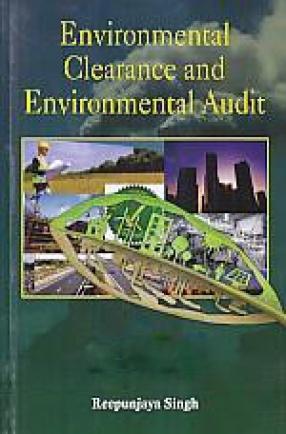 Environmental Clearance and Environmental Audit