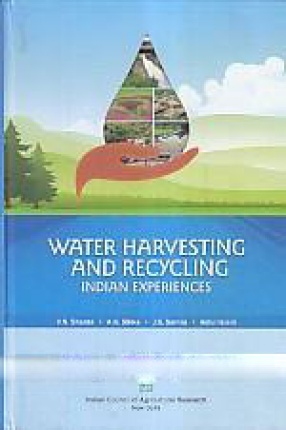 Water Harvesting and Recycling: Indian Experiences