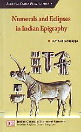 Numerals and Eclipses in Indian Epigraphy