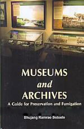 Museums and Archives: a Guide for Preservation and Fumigation