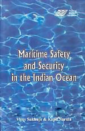 Maritime Safety and Security in The Indian Ocean