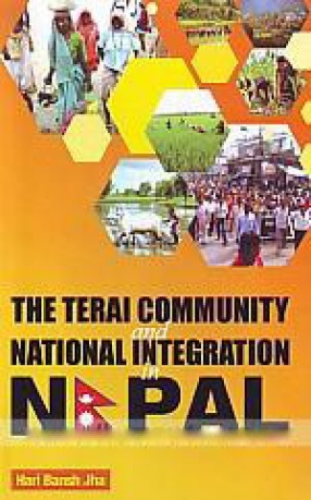 The Terai Community and National Integration in Nepal