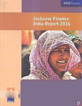 Inclusive Finance India Report 2016