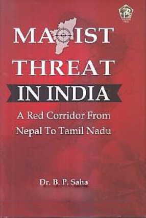 Maoist Threat in India: a Red Corridor From Nepal to Tamil Nadu