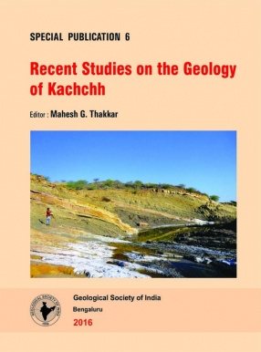 Recent Studies on the Geology of Kachchh