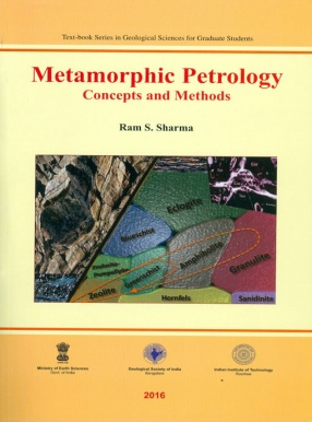 Metamorphic Petrology Concepts and Methods