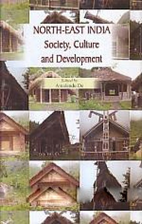 North-East India: Society, Culture and Development