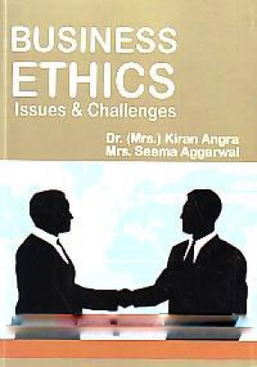 Business Ethics: Issues and Challenges
