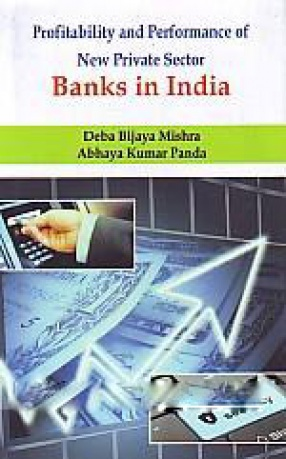 Profitability and Performance of New Private Sector Banks in India