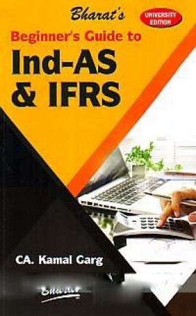 Bharat's Beginner's Guide to Ind-AS & IFRS