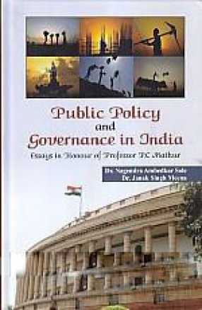 Public Policy and Governance in India: Essays in Honour of Professor P.C Mathur