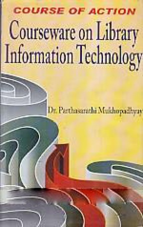 Course of Action: Courseware on Library Information Technology