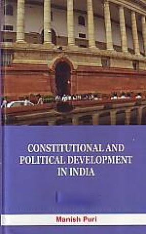 Constitution and Political Development in India
