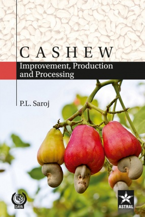 Cashew: Improvement, Production and Processing