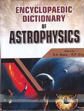 Encyclopaedic Dictionary of Astrophysics