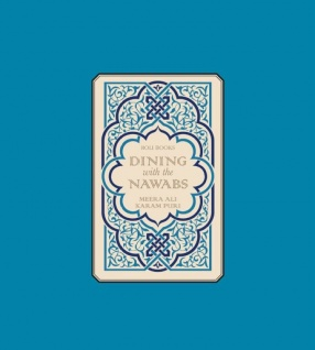 Dining With the Nawabs