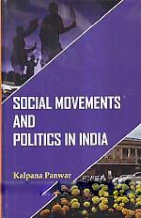 Social Movements and Politics in India
