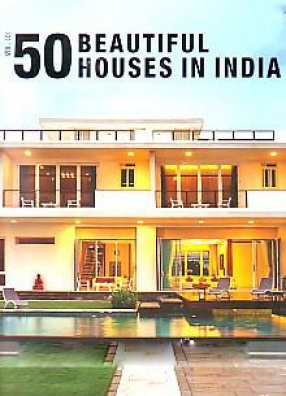 50 Beautiful Houses in India (In 3 Volumes)