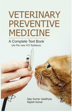 Veterinary Preventive Medicine: a Complete Text Book: As Per New VCI Syllabus