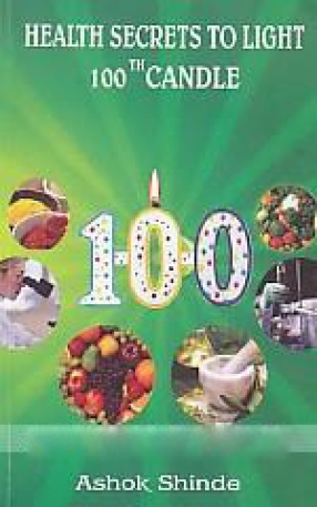 Health Secrets to Light 100th Candle