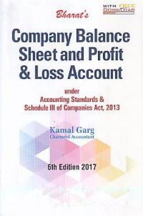 Bharat's Company Balance Sheet and Profit & Loss Account: Under Accounting Standards & Schedule III