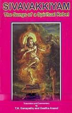 Sivavakkiyam: the Songs of a Spiritual Rebel