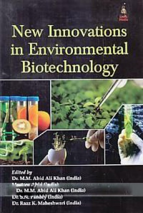 New Innovations in Environmental Biotechnology