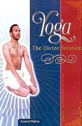 Yoga: the Divine Solution