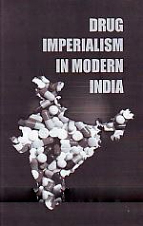 Drug Imperialism in Modern India
