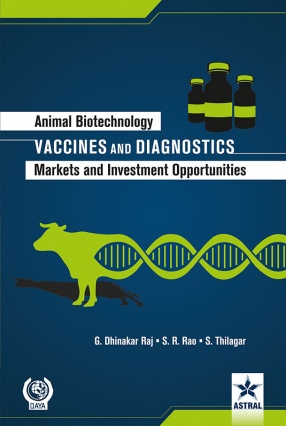 Animal Biotechnology: Vaccines and Diagnostics-Markets and Investment Opportunities