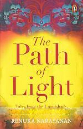 The Path of Light: Tales From the Upanishads, Jatakas and Indic Folklore