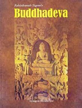 Ravindranath Tagore's Buddhadeva