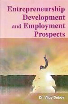 Entrepreneurship Development and Employment Prospects