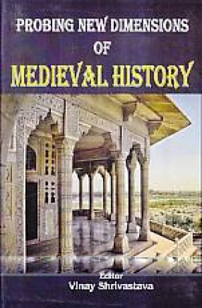 Probing new Dimensions of Medieval History