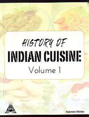 History of Indian Cuisine (In 2 Volumes)