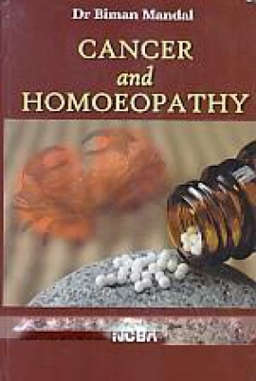 Cancer and Homoeopathy: Including Prevention and Management