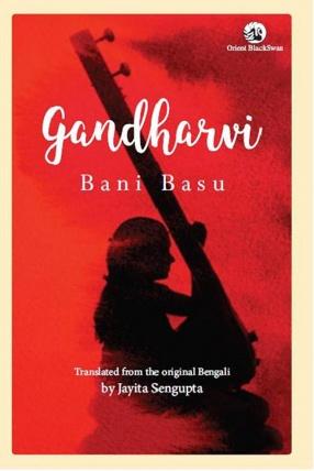 Gandharvi: Life of a Musician