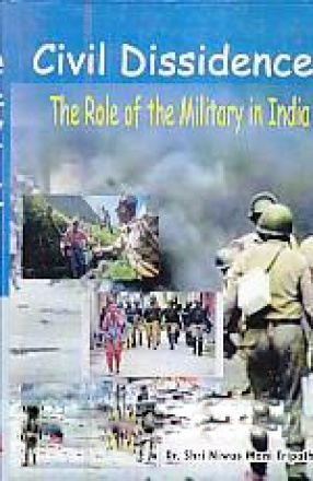 Civil Dissidence: The Role of the Military in India