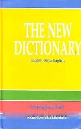 The New Dictionary: English-Oriya-English