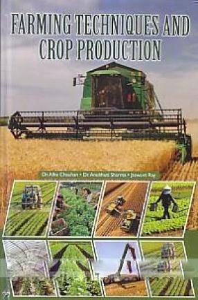 Farming Techniques and Crop Production