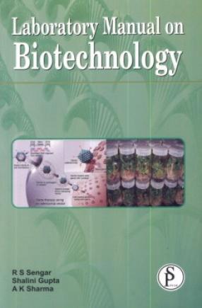 Laboratory Manual on Biotechnology