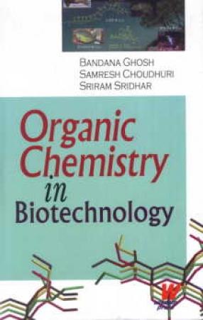 Organic Chemistry In Biotechnology