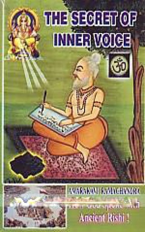 The Secret of Inner Voice: how God Spoke With Ancient Rishis!